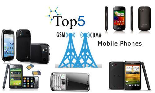 ಟಾಪ್ 5 GSM ಹಾಗೂ CDMA ಫೋನ್ಗಳು