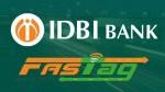 IDBI fastag: ಆನ್ಲೈನ್ನಲ್ಲಿ ರೀಚಾರ್ಜ್ ಮಾಡುವುದು ಹೇಗೆ?