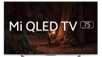 ಭಾರತದ ಮಾರುಕಟ್ಟೆಯಲ್ಲಿ ಶಿಯೋಮಿ ಮಿ QLED TV 75 ಸ್ಮಾರ್ಟ್ಟಿವಿ ಅನಾವರಣ!