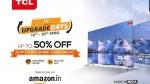 TCL Days sale: ಟಿಸಿಎಲ್ ಸ್ಮಾರ್ಟ್ಟಿವಿಗಳಿಗೆ ಭರ್ಜರಿ ಡಿಸ್ಕೌಂಟ್!
