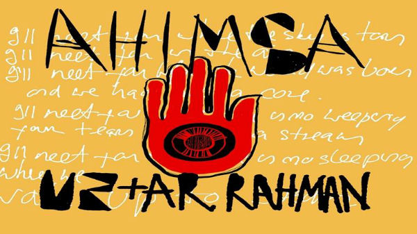 U2 ಮತ್ತು ರಹಮಾನ್ ಅವರ ಹೊಸ ಟ್ರ್ಯಾಕ್ 'ಅಹಿಂಸಾ' ಈಗ ಜಿಯೋ ಸಾವನ್ನಲ್ಲಿ ಲಭ್ಯ!